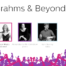 Brahms and Beyond
